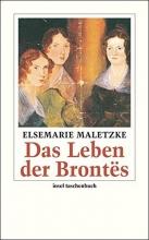 Maletzke, Elsemarie Das Leben der Brontës