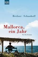 Breloer, Heinrich Mallorca, ein Jahr