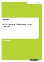 Frey, Irina Die Architektur des Romans