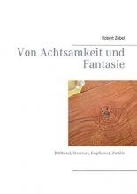 Zobel, Robert Von Achtsamkeit und Fantasie