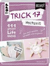 Kux, Viktoria Trick 17 - Hochzeit
