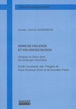 Assemboni, Amatso O DONS DE VIOLENCE ET VIOLENCES DU DON