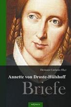 von Droste-Hülshoff, Annette Annette von Droste-Hülshoff. Briefe