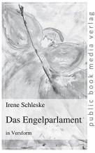 Schleske, Irene Das Engelparlament