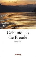 Bell, Herbert Geh und leb die Freude