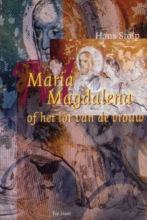 Hans Stolp , Maria Magdalena, of Het lot van de vrouw