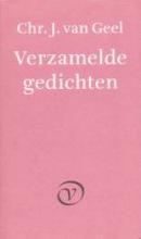 C.J. van Geel Verzamelde gedichten