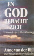 A. van der Bijl, S.D.  Williams, J.  Messchendorp En God bedacht zich
