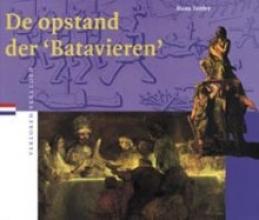 H. Teitler , De opstand der `Batavieren`