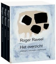 Octave Scheire Bernard Dewulf  Hans Sizoo  Bart De Baere, Roger Raveel, het ultieme overzicht