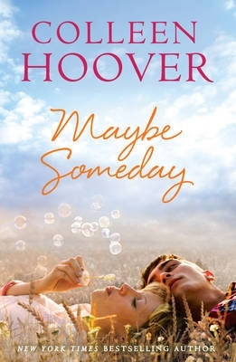 Colleen Hoover,Maybe Someday