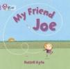 Russell Ayto,   Cliff Moon, My Friend Joe