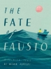 <b>Jeffers Oliver</b>,Fate of Fausto