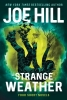 Hill Joe, Strange Weather