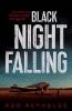 R. Reynolds, Black Night Falling