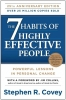 Covey, Stephen R., The 7 Habits of Highly Effective People