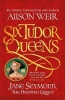 Weir Alison, Six Tudor Queens