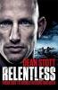 Dean Stott, Relentless