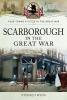 Wynn, Stephen, Scarborough in the Great War