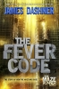 <b>J. Dashner</b>,Fever Code