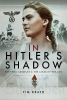 Heath, Tim, In Hitler`s Shadow