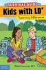 Cummings, Rhoda, The Survival Guide for Kids With LD*