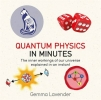 G. Lavender, Quantum Physics in Minutes