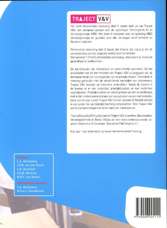 C.A. Abrahamse, J.P.M. Brand, C.M. Broeshart, P.A.M. Mocking, M.M.T. Velsen,Persoonlijke basiszorg 2 Niveau 4 Basisboek