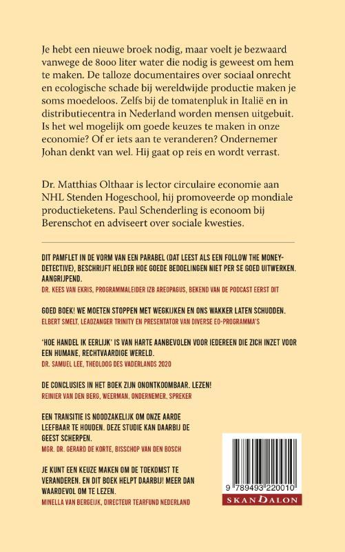 Matthias Olthaar, Paul Schenderling,Hoe handel ik eerlijk
