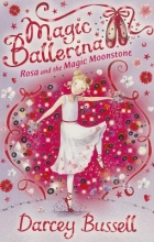 CBE Darcey Bussell Rosa and the Magic Moonstone