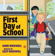 Rockwell, Anne First Day of School