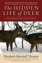 Thomas, Elizabeth Marshall The Hidden Life of Deer