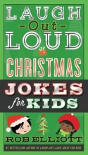 Elliott, Rob Laugh-Out-Loud Christmas Jokes for Kids