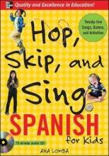 Ana Lomba Hop, Skip, and Sing Spanish (Book + Audio CD)