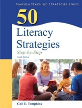 Tompkins, Gail E. 50 Literacy Strategies