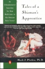 Plotkin, Mark J. Tales of a Shaman`s Apprentice