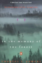 Powers, Charles T. In the Memory of the Forest