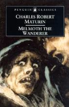 Charles,Maturin Melmoth the Wanderer