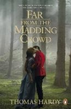 Hardy, Thomas Far from the Madding Crowd. Film Tie-In