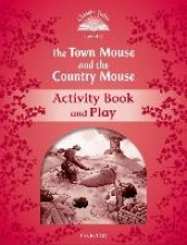 Arengo, Sue The Town Mouse and the Country Mouse Activity Book & Play