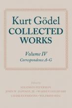 Kurt Godel,   Solomon Feferman,   John W., Jr. Dawson,   Warren Goldfarb Kurt Goedel: Collected Works: Volume IV