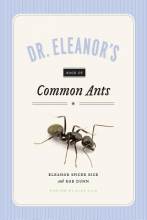 Spicer Rice, Eleanor Dr. Eleanor`s Book of Common Ants