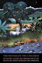 Dinerstein, Eric The Return of the Unicorns - The Natural History and Conservation of the Greater One-Horned Rhinoceros