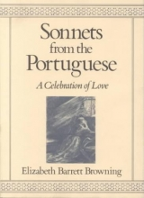 Browning, Elizabeth Barrett Sonnets from the Portuguese
