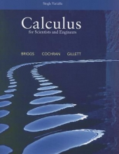 William L. Briggs,   Lyle Cochran,   Bernard Gillett Calculus for Scientists and Engineers, Single Variable
