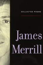 Merrill, James Ingram Collected Poems