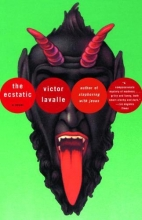 Lavalle, Victor D. The Ecstatic