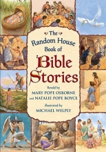 Osborne, Mary Pope,   Boyce, Natalie Pope Random House Book of Bible Stories