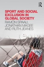 Spaaij, Ramon,   Magee, Jonathan,   Jeanes, Ruth Sport and Social Exclusion in Global Society