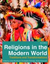 Linda, MBE (Lancaster University, UK) Woodhead,   Christopher (Lancaster University, UK) Partridge,   Hiroko Kawanami Religions in the Modern World